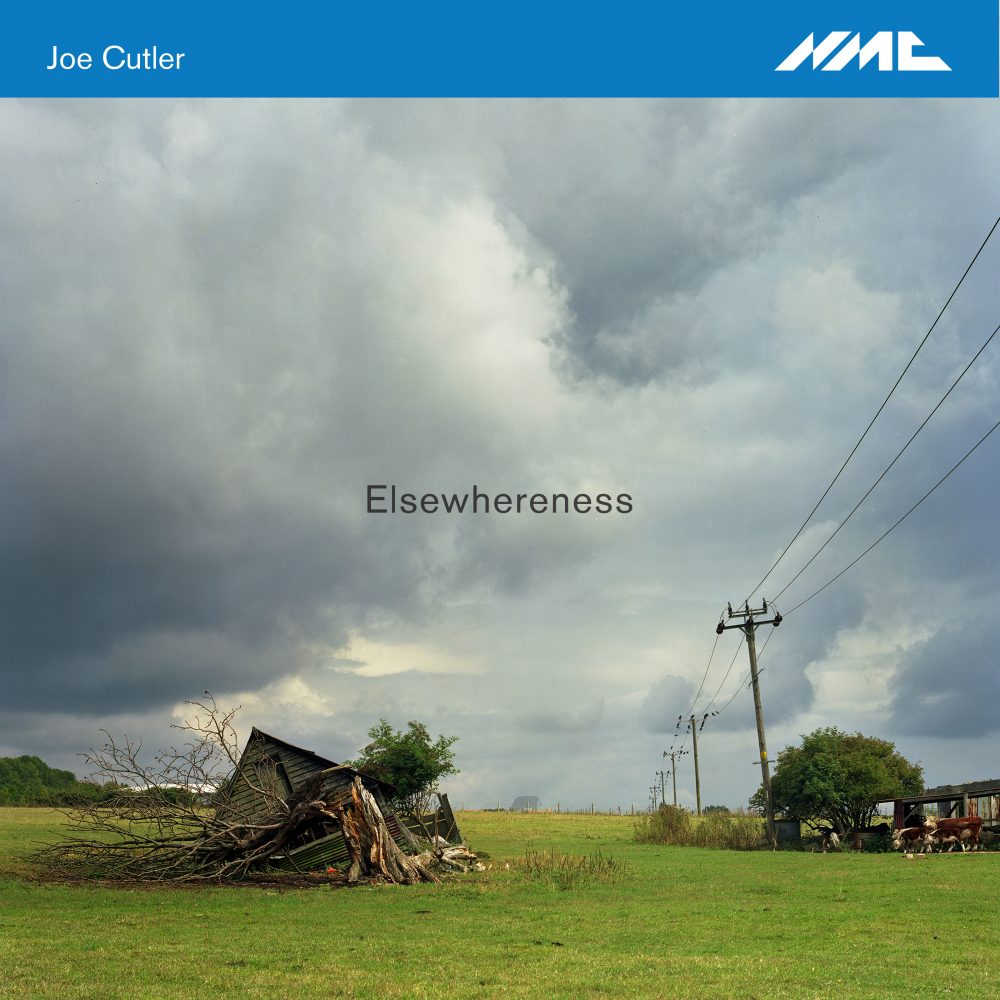 NM0246 Joe Cutler Elsewhereness